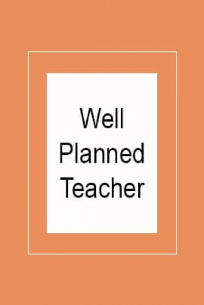 Well Planned Teacher Guides